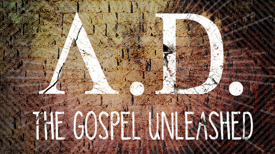 A.D. - The Gospel Unleashed