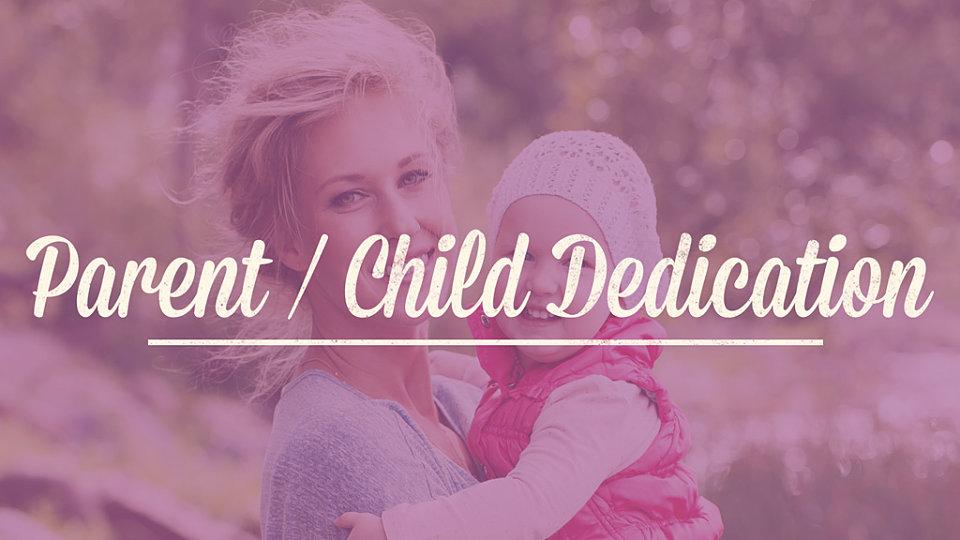 Images R Parent Child Dedication Slide C960x540g0 0